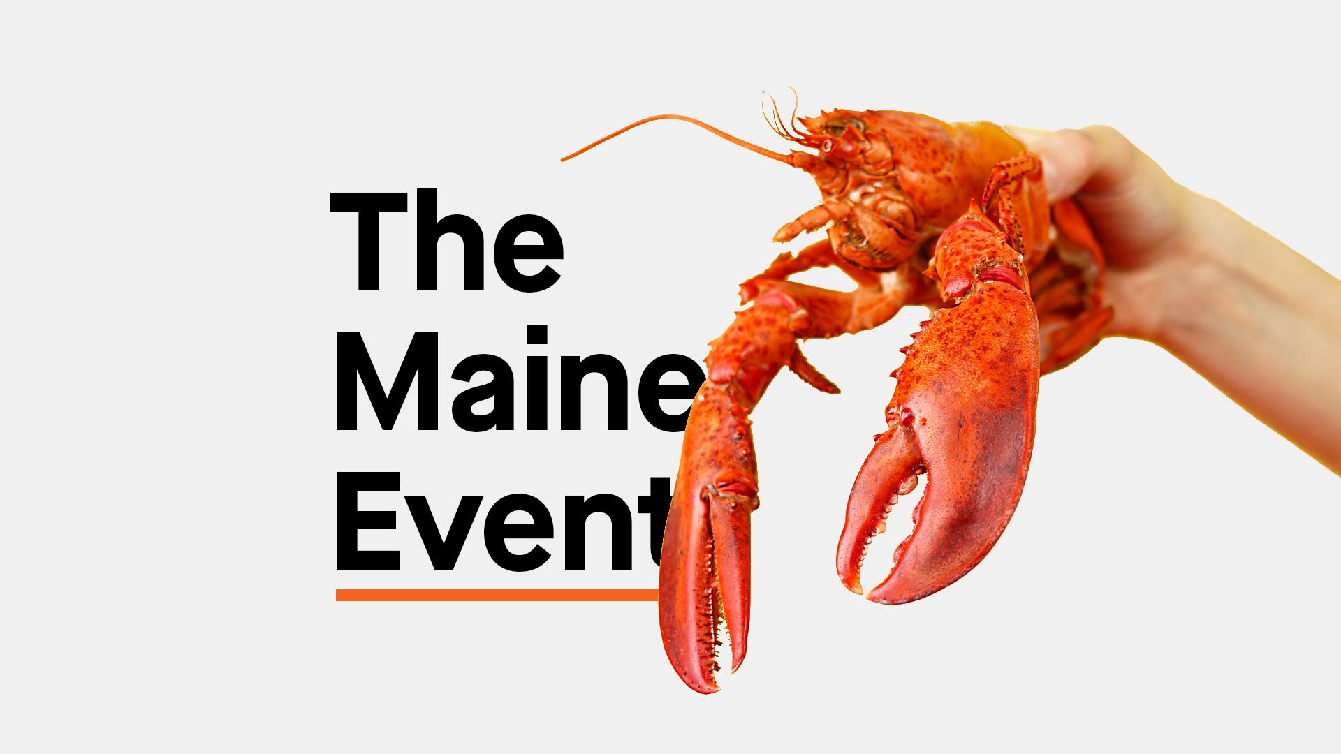 The Maine Event
